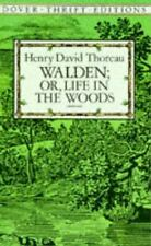 Walden; Or, Life in the Woods (Dover Thrift Editions) by Henry David Thoreau