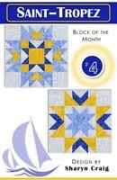 Saint-Tropez Quilt Pattern #4 of 7 by Cozy Quilt Designs