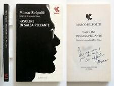 Pasolini in salsa piccante di Marco Belpoliti Autografato Guanda 2010 Ugo Mulas