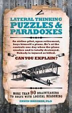 LATERAL THINKING PUZZLES & PARADOXES - BRECHER, ERWIN, PH.D. - NEW HARDCOVER BOO