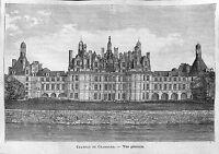 CHATEAU DE CHAMBORD CASTLE GRAVURE ENGRAVING 1878