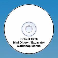 Bobcat X220 Mini Escavatrice Workshop Manuale