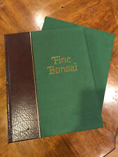 Fine Bonsai -  leather bound spine,cloth cover,cloth slip case,original box