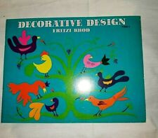 DECORATIVE DESIGN By Fritzi Brod 1958 Instructional