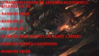 !!!RANDOM EU WEST LEAGUE OF LEGENDS ACCOUNT. ATLEAST LVL 30!!