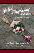 Perfect Handfasting and More : A brief History, Things you need to know,...