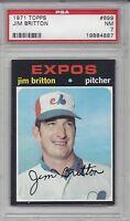 1971 Topps baseball card #699 Jim Britton, Montreal Expos PSA 7 Near Mint