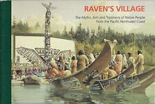 Raven's Village, Myths, Arts and Traditions of Native People from the Pacific NW