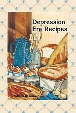 Depression Era Recipes by Patricia R. Wagner (English) Spiral Book Free Shipping