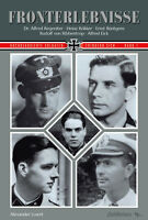 Fronterlebnisse (Buch) hochdekorierte Soldaten erinnern sich - Alexander Losert