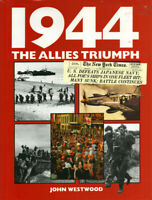 1944 The Allies Triumph By Westwoo John Hardcover Book Sales