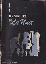 JEAN SIMARD - LES SENTIERS DE LA NUIT - AVEC DEDICACE DE L'AUTEUR - 1959