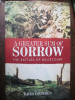Australian Battle of Bullecourt Book - Greater Sum of Sorrow WW1 Anzac Somme