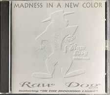 Raw Dog - Madness In A New Color Indie R&B Swing Soul 1993