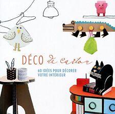 Livre - Déco De Carton - 60 Idées Pour Décorer Votre Intérieur - Tana Editions
