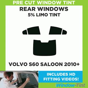 Pre Cut Window Tint - Volvo S60 4-door Berlina 2010 5% Limo Rear