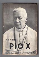 R. BAZIN-PIO X LIBRERIA EDITRICE FIORENTINA 1928-L3449