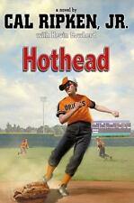 Cal Ripken, Jr.'s All-Stars: Hothead