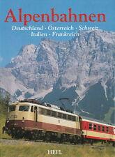 Alpenbahnen in Deutschland-Österreich-Schweiz-Italien (Eisenbahn-Bildband/Buch)
