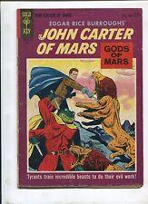 JOHN CARTER OF MARS #2 (4.0) GODS OF MARS SECOND PRINT!