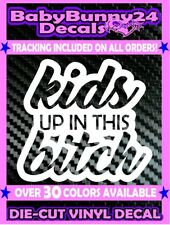 Kids up in this bitch Mom Life Minivan Vinyl Decal Sticker Car Baby on Board