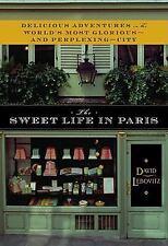 David Lebovitz~THE SWEET LIFE IN PARIS...~SIGNED 1ST/DJ~NICE COPY