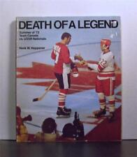 Death of a Legend, 1972 Team Canada vs USSR Nationals, Soviet Russia Ice Hockey