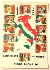 Cartolina Campionato Del Mondo Italia 90 - C'Ero Anch'Io