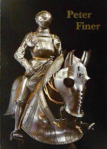 Peter Finer - In Armis Ars - MCMXCIX -  Lavish Arms & Armour Sale Catalogue1999