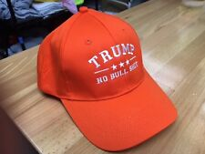 TRUMP NO BULL $HIT EMBROIDERED ORANGE EMBROIDERED HERE IN AMERICA