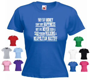 'Neapolitan Mastiff'-'They say Money can't buy happiness but' Ladies Dog T-shirt