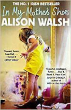 In My Mother's Shoes, New, Walsh, Alison Book