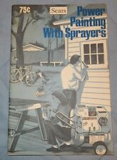 1978 Sears Power Painting with Sprayers for various jobs, Trouble Shooting