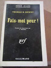 Thomas B. Dewey: Fais-moi peur!  /Gallimard Série Noire N°690, 1962