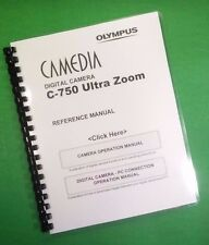 LASER Printed Olympus C-750 Camera Ultra Zoom Camera 238 Page Owners Manual