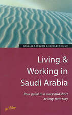 Living & Working in Saudi Arabia: Your Guide to a Successful Short or Long-Term