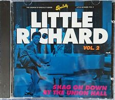 LITTLE RICHARD - VOL 2 / SHAG ON DOWN BY THE UNION HALL - SPECIALTY CD