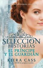 El Principe y El Guardian. Historias de La Seleccion Vol. 1 (Paperback or Softba