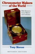 Chronometer Makers of the World by Tony Mercer (2004, Hardcover)
