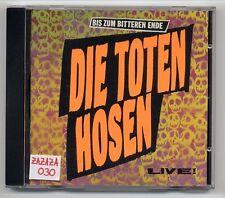 Die Toten Hosen CD Bis Zum Bitteren Ende - rare 1st press OHNE BARCODE