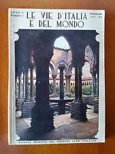 LE VIE D'ITALIA E DEL MONDO Rivista Touring Club 1933  ANNO 1 N. 2 FEBBRAIO