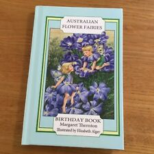 AUSTRALIAN FLOWER FAIRIES BIRTHDAY BOOK - MARGARET THORNTON - EXCELLENT AS NEW