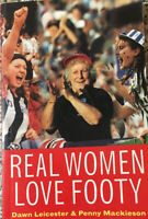 REAL WOMEN LOVE FOOTY The Passionate Supporterd of AFL