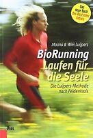 BioRunning:Laufen für die Seele: Die Luijpers-Methode na...   Buch   Zustand gut
