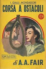(A.A. Fair) Corsa a ostacoli 1954 Mondadori i gialli 294