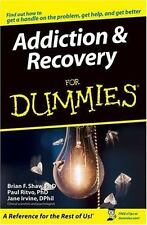 Addiction and Recovery for Dummies by Jane Irvine, Brian F. Shaw and Paul Ritvo…