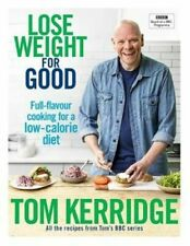 NEW Lose Weight for Good By Tom Kerridge Hardcover Free Shipping