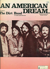 "THE NITTY GRITTY DIRT BAND ""AN AMERICAN DREAM"" SHEET MUSIC-1976-RARE-NEW ON SALE"