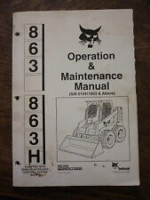 BOBCAT 863 863H OPERATION MAINTENANCE MANUAL - SEPT 1996 (MELROE) 6724714 BICS