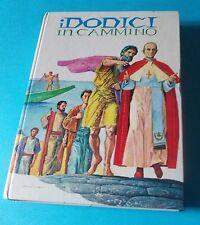 GIANNI DE LUCA: I DODICI IN CAMMINO (ed. Paoline 1991)